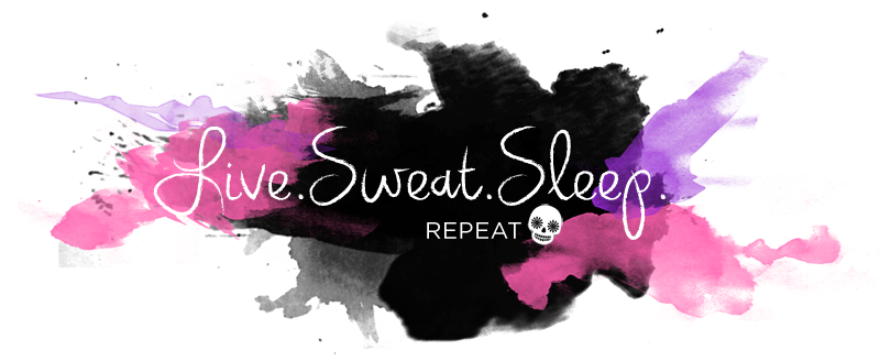 live.sweat.sleep.repeat.