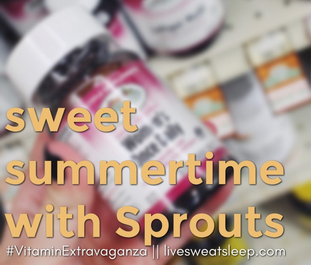 Sweet Summertime with Sprouts ::: #VitaminExtravaganza
